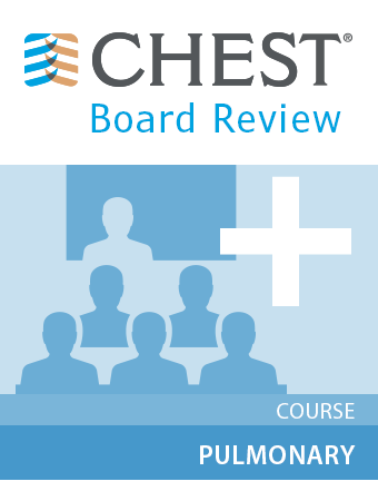 CHEST Board Review 2016 Pulmonary