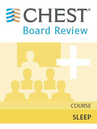 CHEST Board Review 2016 Sleep