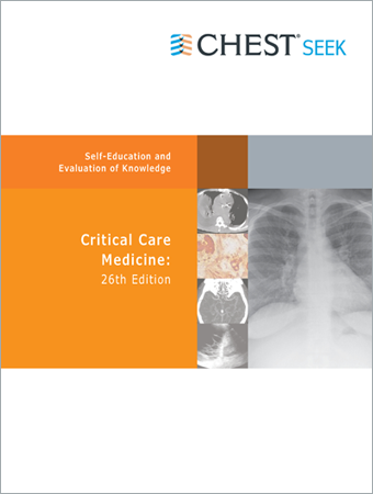CHEST SEEK Critical Care Medicine: 26th Edition