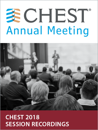 CHEST 2018 Session Recordings