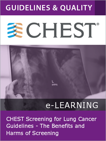 CHEST Screening for Lung Cancer Guidelines - The Benefits and Harms of Screening