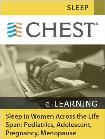 Women & Pulmonary Webinar: Sleep in Women Across the Life Span