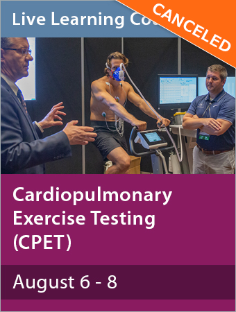 CANCELED: Cardiopulmonary Exercise Testing August 2020