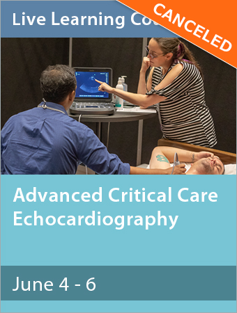 CANCELED: Advanced Critical Care Echocardiography June 2020