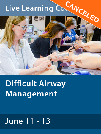 Difficult Airway Management course cancellation