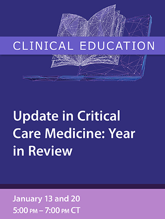 PG: Update in Critical Care Medicine: Year in Review