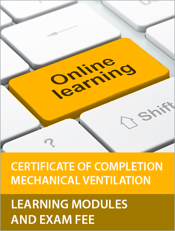 Certificate of Completion Mechanical Ventilation Learning Modules and Exam Fee
