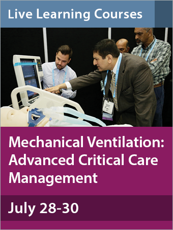 Mechanical Ventilation: Advanced Critical Care Management July 2017