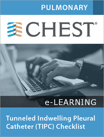 Tunneled Indwelling Pleural Catheter (TIPC) Checklist