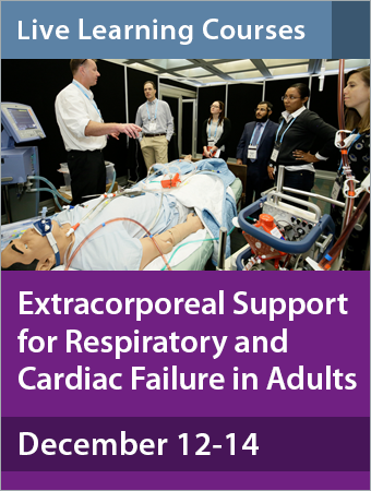 Extracorporeal Support for Respiratory and Cardiac Failure in Adults December 12-14